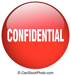 confidential red round gel isolated push button