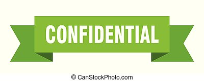 confidential ribbon. confidential isolated sign. ...