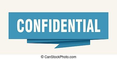 confidential sign. confidential paper origami speech bubble....