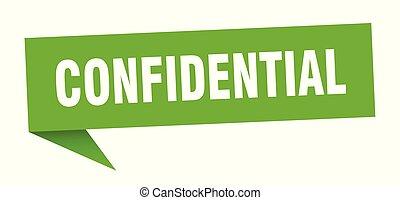 confidential speech bubble. confidential sign. confidential ...