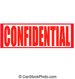 Confidential - Stamp with word confidential inside, vector...