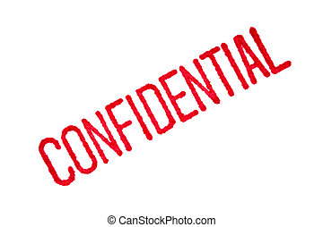 """Confidential - Closeup of a red """"confidential"""" stamp on..."""