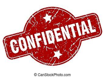 confidential vintage stamp. confidential sign