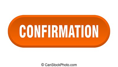 confirmation button. rounded sign on white background - ...