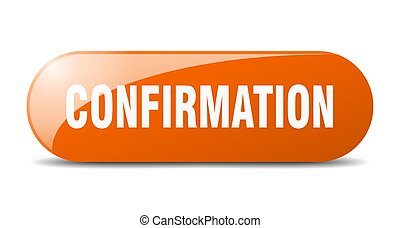 confirmation button. sticker. banner. rounded glass sign - ...
