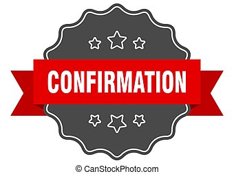 confirmation label. confirmation isolated seal. sticker. ...