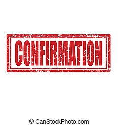 Confirmation-stamp - Grunge rubber stamp with word...