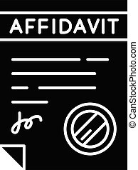 Confirmed affidavit black glyph icon. Signed notarized ...
