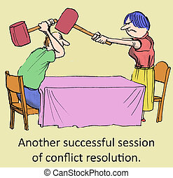 Conflict Resolution - Another successful session of conflict...