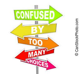 confundido, por, muitos, escolhas, seta, sinais rua