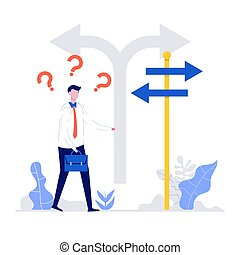 Confused businessman standing at a crossroads and looking directional sign arrows. Symbol for choice, career path or opportunities, business concept decision. Modern flat style illustration