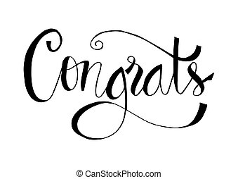 Congrats calligraphy lettering text card. Modern brush calligraphy.