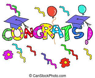 Congratulation! - Graduation day!