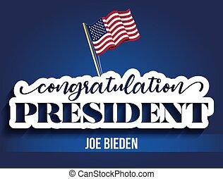 Congratulation President Joe Biden - vector illustration. Vector illustration