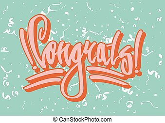 Congratulation street style graffiti on green background with white serpentine.