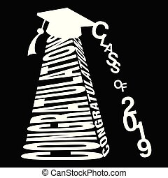 Congratulations and Class of 2019 typography design - Black...