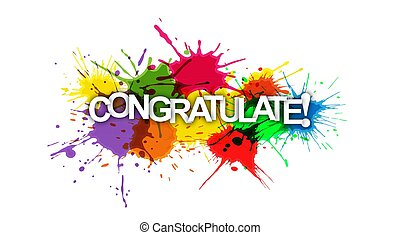 CONGRATULATIONS! Colorful banner of colorful splashes of paint.