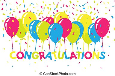Congratulations colorful with confetti and balloons. Flat greeting banner. Bright text for website, poster, card. Congratulatory concept. Vector illustration