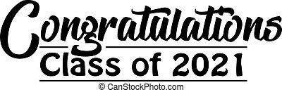 Congratulations Graduate Class of 2021