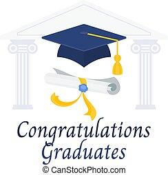 Congratulations graduates. Diploma and graduation cap.