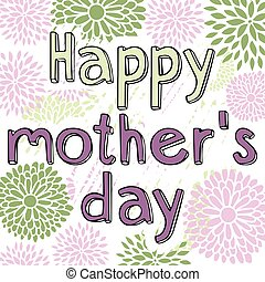 Congratulations on Mother's Day. Festive vector background...