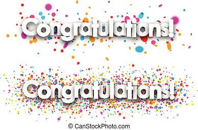 Congratulations paper banners with color drops. Vector illustration.