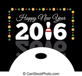 Congratulations to the happy new 2016 year with a bowling and ball