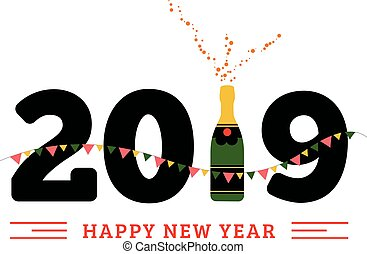 Congratulations to the happy new 2019 year with a bottle of champagne, flags. Vector