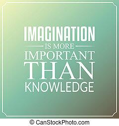conhecimento, imaginação, tipografia, citação, importante, ...