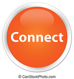 Connect premium orange round button