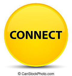 Connect special yellow round button