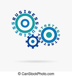 Connected cogwheels, strategy, business words. Integrated gears and text. Technology, research, success development idea.