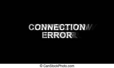 Connection Error Glitch Effect Text Digital TV Distortion 4K Loop Animation