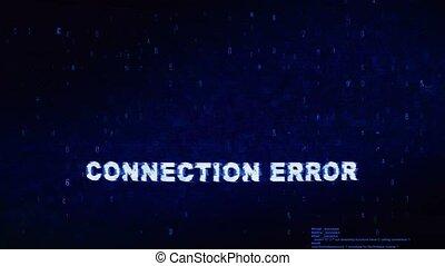 Connection Error Text Digital Noise Twitch Glitch Distortion...