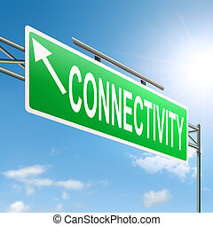 Connectivity concept. - Illustration depicting a sign with a...