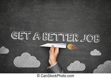 conseguir un trabajo mejor, concepto
