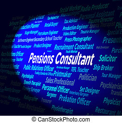 conseiller, pensions, embauche, mots, employé, spectacles