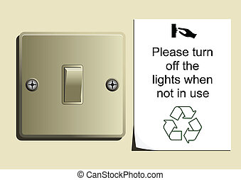 Conserve Energy - Light switch with save energy sticker...