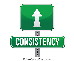consistency road sign illustration design over a white ...