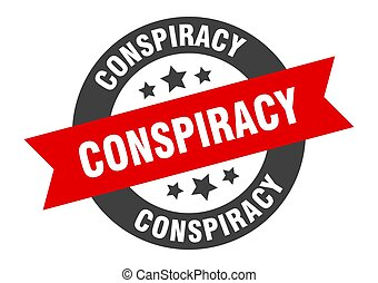conspiracy sign. conspiracy black-red round ribbon sticker