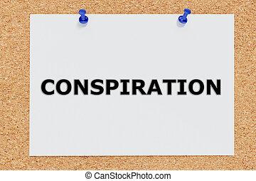 Conspiration concept