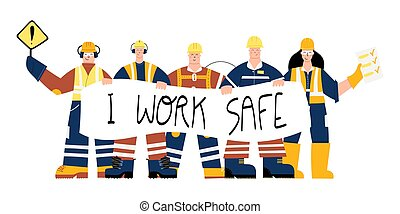 Construction Industrial Workers with I work safe sign