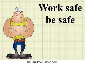 Construction work safe be safe on graph paper background...