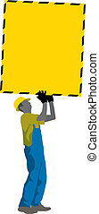 Construction Worker carry big blank Attetion Poster