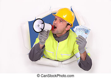Construction worker with megaphone and money