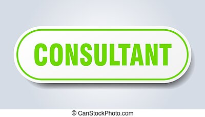 consultant sign. rounded isolated button. white sticker