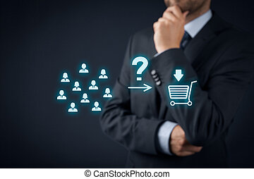 Consumer behavior analysis concept. Businessman analyze if customers will buy product.