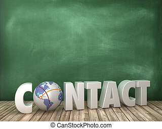 CONTACT 3D Word with Globe World on Chalkboard Background