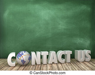 CONTACT US 3D Word with Globe World on Chalkboard Background