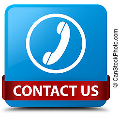Contact us (phone icon) cyan blue square button red ribbon in middle